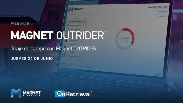 Webinar: Triaje en campo con Magnet OUTRIDER