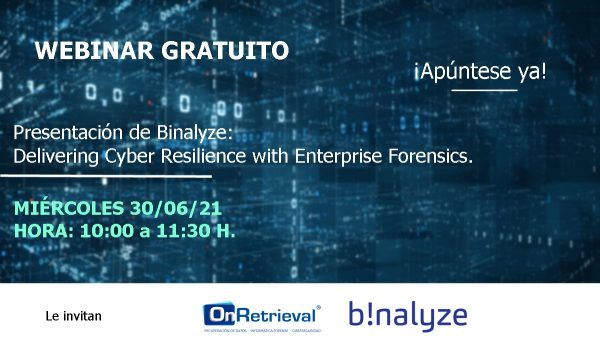 Webinar Presentación de Binalyze: Delivering Cyber Resilience with Enterprise Forensics
